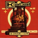 Kabal - La conscience s'�l�ve